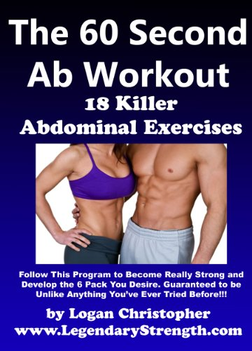 The 60 Second Ab Workout | 18 Killer Abdominal Exercises (LegendaryStrength.com Series)