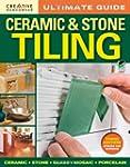 Ultimate Guide: Ceramic & Stone Tilin...