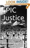 EPIC Justice (Frank Knott crime adventure series Book 3)
