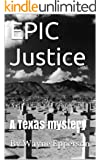 EPIC Justice (Frank Knott crime adventure series Book 3)