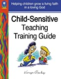 img - for Child-Sensitive Teaching Training Guide book / textbook / text book
