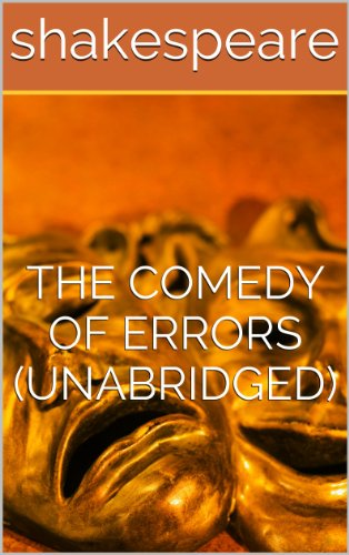 a review of william shakespeares first comedy the comedy of errors The comedy of errors, shakespeare's globe, review william shakespeare's laboured early comedy of mistaken identity – twin masters, twin servants.