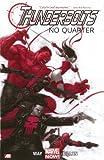 Thunderbolts - Volume 1: No Quarter (Marvel Now)