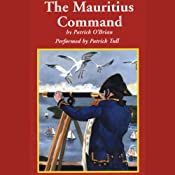 The Mauritius Command: Aubrey/Maturin Series, Book 4 | Patrick O'Brian