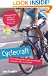 Cyclecraft: the complete guide to saf...