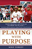 PLAYING WITH PURPOSE: BASEBALL