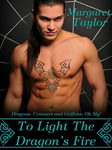 To Light The Dragon's Fire by Margaret Taylor ebook deal