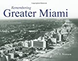 img - for Remembering Greater Miami book / textbook / text book