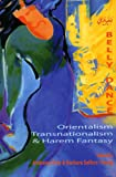 Belly Dance: Orientalism, Transnationalism, And Harem Fantasy (Bibliotheca Iranica. Performing Arts Series)