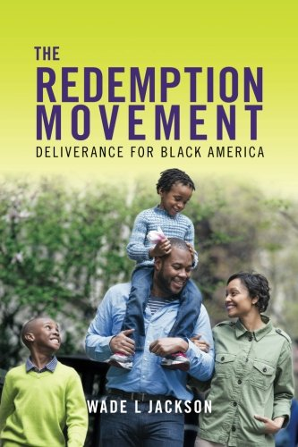 The Redemption Movement: Deliverance for Black America