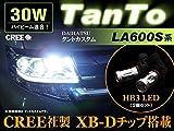 新発売 ☆ TANTO タントカスタム LA600S LA610S ハイビーム HB3 CREE LED 30W効率 2個セット