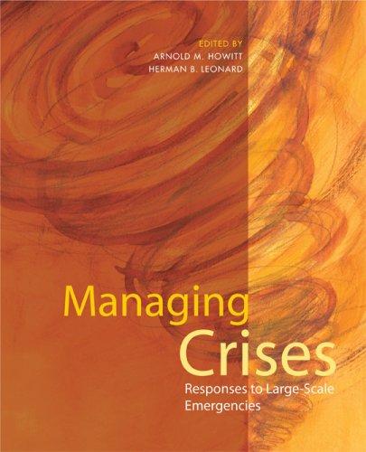 Managing Crises Responses to Large-Scale Emergencies087306769X