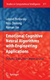 img - for Emotional Cognitive Neural Algorithms with Engineering Applications: Dynamic Logic: From Vague to Crisp (Studies in Computational Intelligence) book / textbook / text book