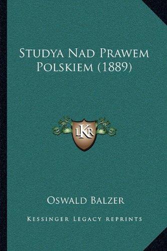 Studya Nad Prawem Polskiem (1889)