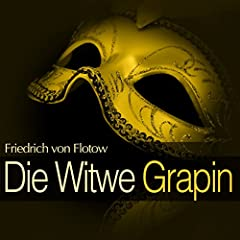 Die Witwe Grapin: Dialog, No. 5