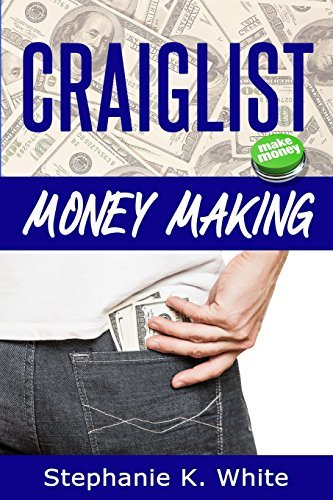 craigslist-money-making-make-money-online-by-stephanie-k-white-2013-12-19