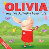 img - for OLIVIA and the Butterfly Adventure (Olivia TV Tie-in) book / textbook / text book