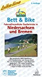 img - for Bikeline Bett und Bike Niedersachsen book / textbook / text book