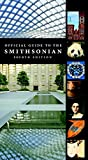 img - for Official Guide to the Smithsonian, 4th Edition book / textbook / text book
