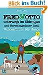 FRED & OTTO unterwegs im Chiemgau und...
