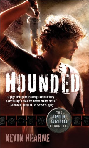 Review: Hounded by Kevin Hearne (Iron Druid #1)