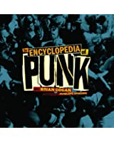 Encyclopedia of Punk, The