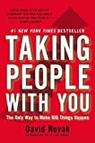 img - for Taking People with You: The Only Way to Make Big Things Happen by Novak, David(January 3, 2012) Hardcover book / textbook / text book