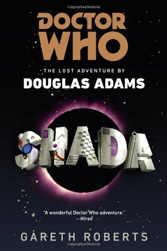 Doctor Who: Shada: The Lost Adventures by Douglas Adams - Gareth Roberts