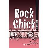 Rock Chick Revenge ~ Kristen Ashley