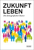 img - for Zukunft leben book / textbook / text book
