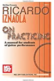 Mel Bay Ricardo Iznaola on Practicing: A Manual for Students of Guitar Performance