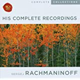 Rachmaninoff: His Complete Recordings