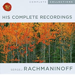Rachmaninov: His Complete Recordings [Box Set]