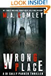 Wrong Place: A gripping serial killer...