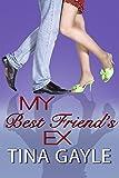 My Best Friend's Ex: (New Adult Romance)