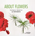 About Flowers: Floral Design by Lut V...