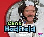 Chris Hadfield (Canadian Biographies)