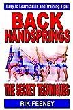 Back Handsprings: The Secret Techniques [Paperback]