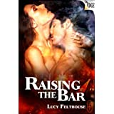 Raising the Bar (The Edge Series Book 51) ~ Lucy Felthouse