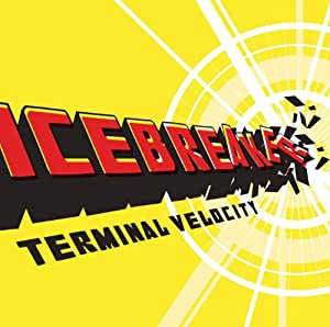 Icebreaker - Terminal Velocity from Cantaloupe