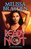 Ready or Not (Soho Loft Romances)
