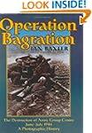Operation Bagration: The Destruction...