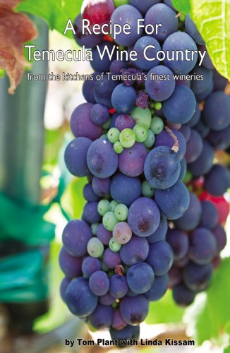 A Recipe for Temecula Wine Country