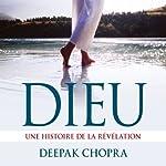 Dieu: Une histoire de la révélation | Deepak Chopra