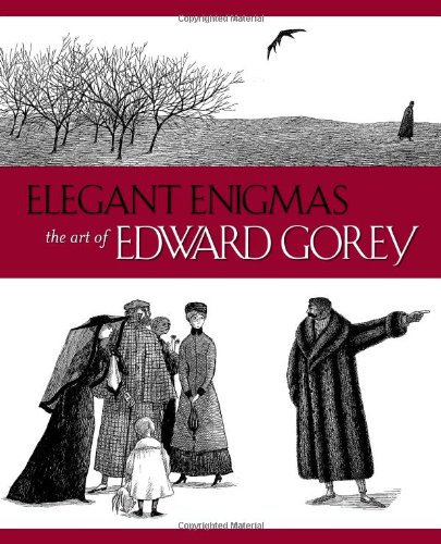 Elegant Enigmas: The Art of Edward Gorey