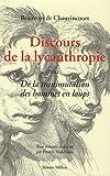 echange, troc Jean Beauvoys de Chauvincourt - Discours de la lycanthropie ou De la transmutation des hommes en loups, 1599