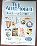 img - for The Automobile: The First Century book / textbook / text book