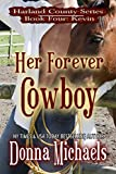 Her Forever Cowboy (Harland County Series Book 4) (English Edition)