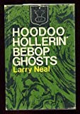 Hoodoo Hollerin Bebop Ghosts
