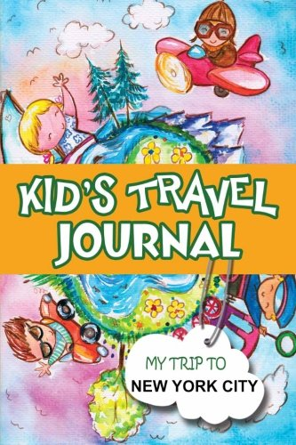 Kids Travel Journal: My Trip to New York City (Kids New York Journal compare prices)